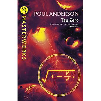 Tau Zero by Poul Anderson - 9780575077324 Book