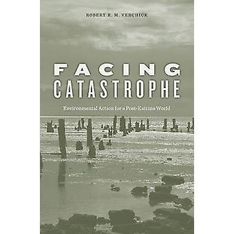 Enfrentando a catástrofe - ação ambiental para um mundo borne-Katrina por