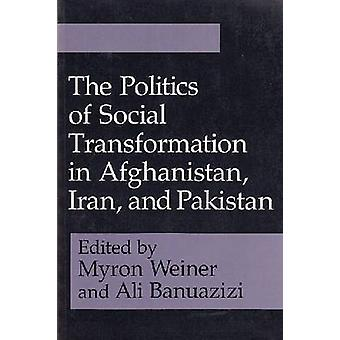 En politikk med sosiale transformasjon i Afghanistan - Iran og Pakis