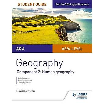 AQA Geography Student Guide - Component 2 - Human Geography - Component