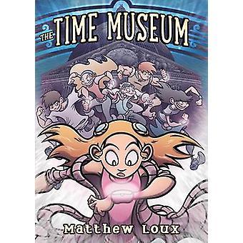 Tid museet av Matthew Loux - 9781596438491 bok