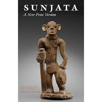 Sunjata - A New Prose Version by David Conrad - 9781624664946 Book