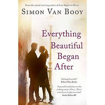 Alles schön begann nach durch Simon Van Booy - 9781780743783 Bo
