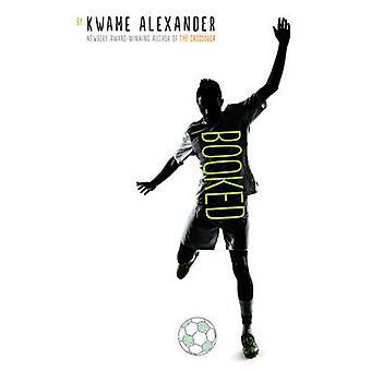 Geboekt door Kwame Alexander - 9781783444656 boek