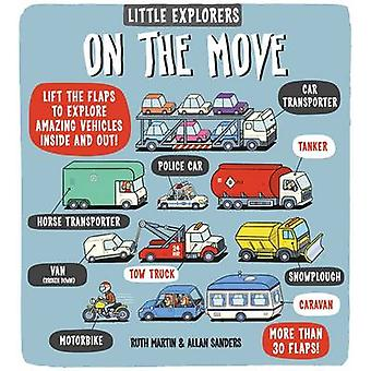 Little Explorers on the Move by Ruth Martin - Allan Sanders - Allan S