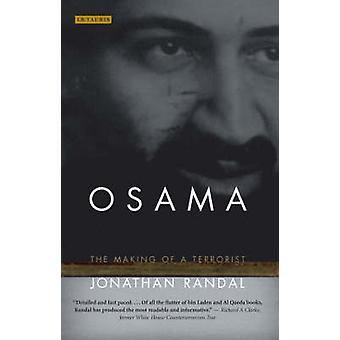 Osama - The Making of a Terrorist by Jonathan Randal - 9781845111175 B