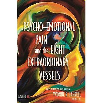 Psycho-emotionele pijn en de acht buitengewone schepen door Yvonne R