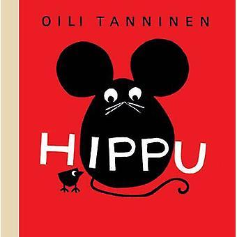 Hippu by Oili Tanninen - 9781849762663 Book