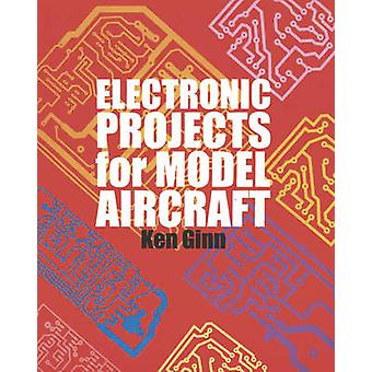 Electronic Projects for Model Aircraft by Ken Ginn - 9781854861788 Bo
