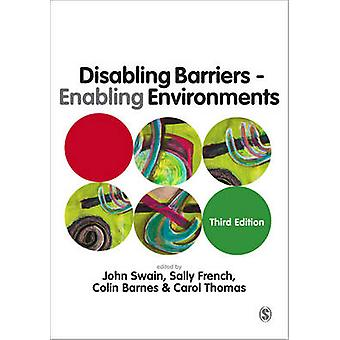 Disabling Barriers - Enabling Environments - An Introduction to Disabi