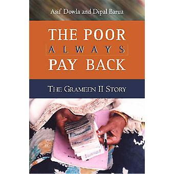 The Poor Always Pay Back - The Grameen II Story by Asif Dowla - Dipal