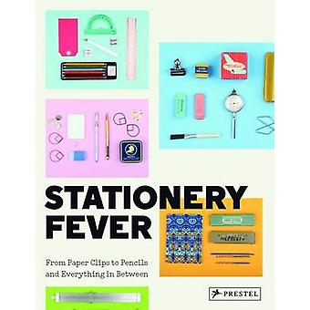 Stationery Fever - From Paper Clips to Pencils and Everything in Betwe
