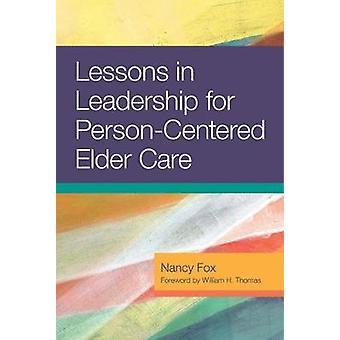 Lektioner i lederskab for Person-centreret ældreplejen af Nancy Fox - 9