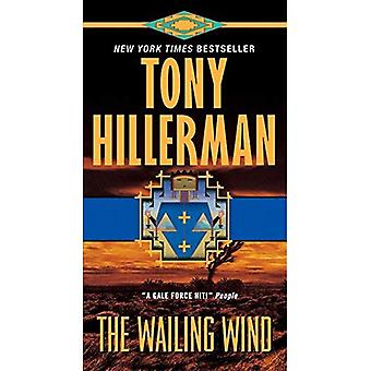 The Wailing Wind (Joe Leaphorn and Jim Chee Series #15)