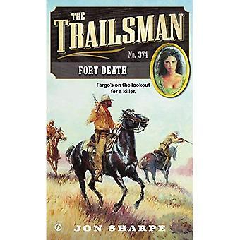 Trailsman #374: Fort död