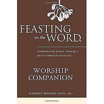 Schlemmen auf der Wort-Gottesdienst-Begleiter: Liturgien für Jahr B Band 1