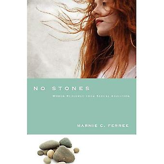No Stones: Women Redeemed from Sexual Addiction