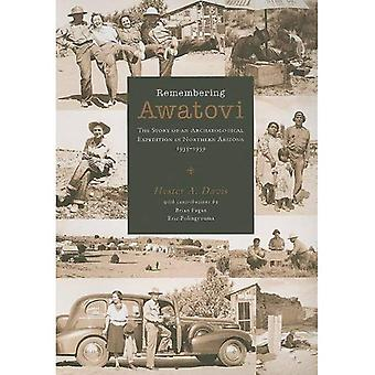 Remembering Awatovi: The Story of an Archaeological Expedition in Northern Arizona, 1935-1939 (Peabody Museum)