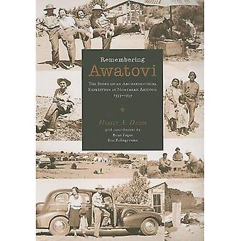 Herinnering aan Awatovi: Het verhaal van een archeologische expeditie in Noord-Arizona, 1935-1939 (Peabody Museum)