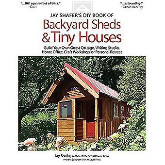 De DIY boek van Jay Shafer van de loodsen van de achtertuin