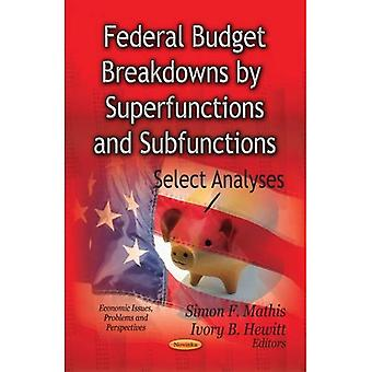 Federal Budget Breakdowns by Superfunctions and Subfunctions
