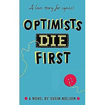 Optimisterna dö första