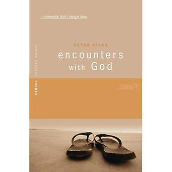Encounters with God: Moments That Change Lives (Spring Harvest Themes)