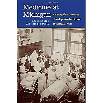 Medicine at Michigan: A History of the University of Michigan Medical School at the Bicentennial