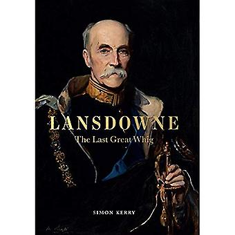 Lansdowne: The Last Great Whig