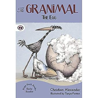 The Granimal - The Egg (The Granimal Early Readers)