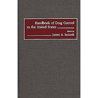 Handbok för narkotikakontroll i USA av Inciardi & James A.