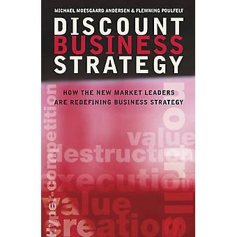 خصم استراتيجية الأعمال كيف القادة الجدد في السوق، هي إعادة تحديد استراتيجية الأعمال التجارية حسب أندرسن & موسجارد مايكل
