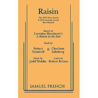 Raisin by Woldin & Judd
