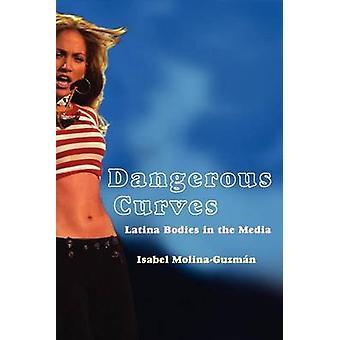 Gefährliche Kurven Latina Körper in den Medien von MolinaGuzman & Isabel