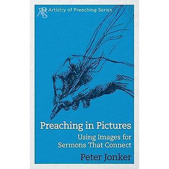 Prédication en images en utilisant des Images des Sermons qui se connectent par Jonker & Peter