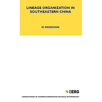 Lineage Organisation in SouthEastern China by Freedman & Maurice