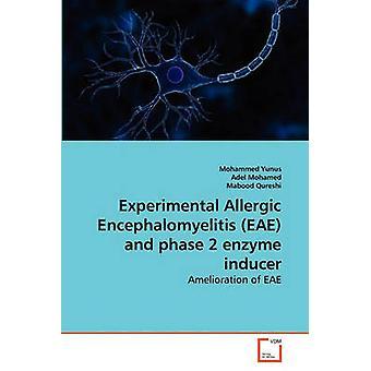 Eksperimentell allergisk immunsviktvirus EAE og fase 2 enzymet induser av Yunus & Mohammed