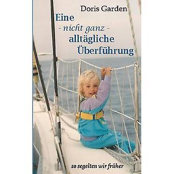 Eine nicht ganz alltgliche berfhrung de jardin & Doris