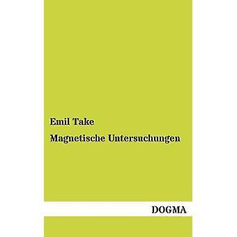 Magnetische Untersuchungen par Take & Emil
