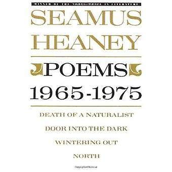 Poems - 1965-1975 by Seamus Heaney - 9780374516529 Book