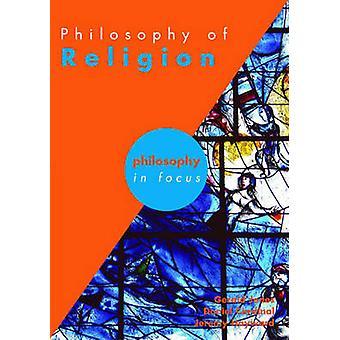 The Philosophy of Religion by Gerald Jones - Jeremy W. Hayward - Dan
