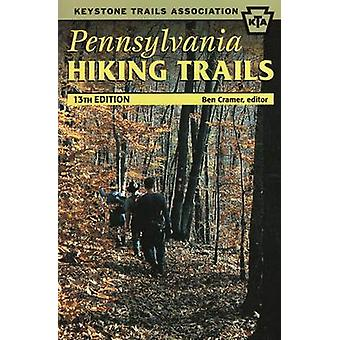 Pennsylvania Hiking Trails (13th Revised edition) by Ben Cramer - 978