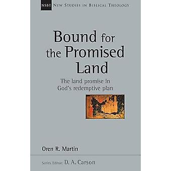 Bound for the Promised Land by Oren Martin - 9780830826353 Book