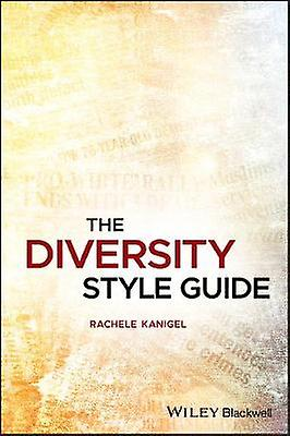 The Diversity Style Guide by The Diversity Style Guide - 978111905507