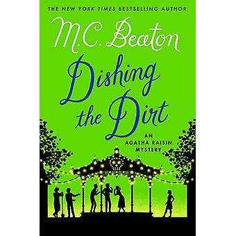 Dishing the Dirt by M C Beaton - 9781250057433 Book