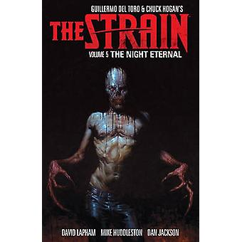 The Strain - Volume 5 the Night Eternal by Guillermo Del Torro - 9781