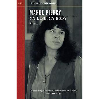 My Life - My Body by Marge Piercy - 9781629631059 Book