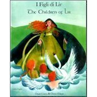 The Children of Lir in Italian and English by Dawn Casey - Diana Mayo