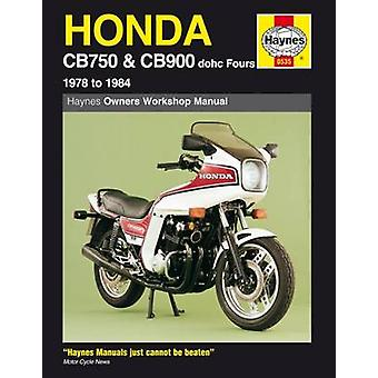 Honda CB750 and CB900 Fours 749cc - 901cc - 1978-84 Owner's Workshop