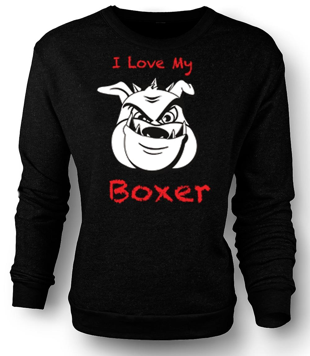 Mens Sweatshirt I Love My Boxer Dog
